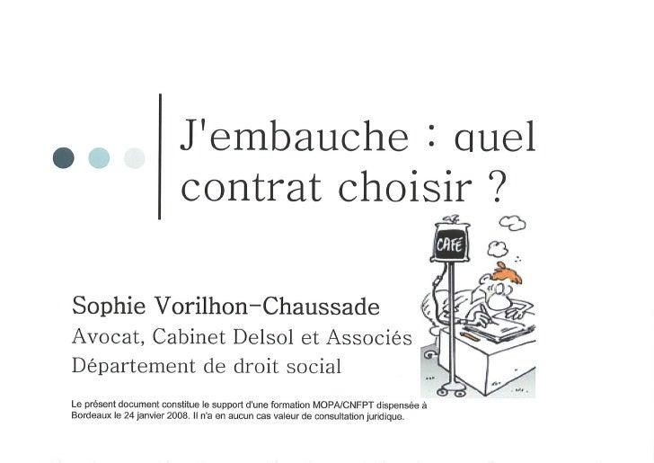 Intervention Maitre Vorilhon Chaussade   Jembauche Quel Contrat Choisir
