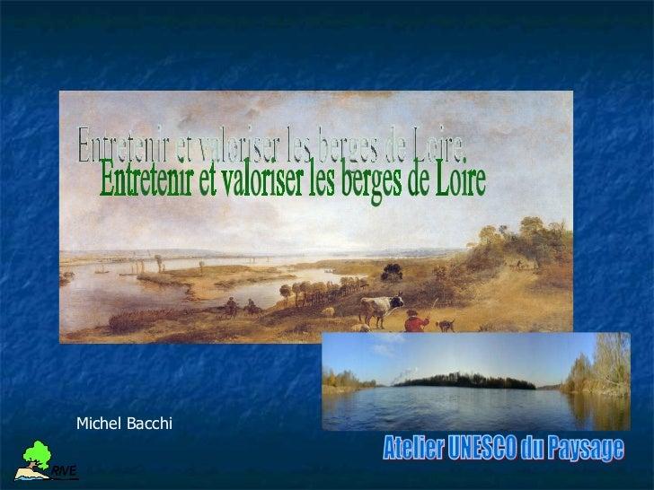 Michel Bacchi     R IV E     R IV E                  VARIABLES DE CONTRÔLE                 DE LA DYNAMIQUE FLUVIALEVariabl...