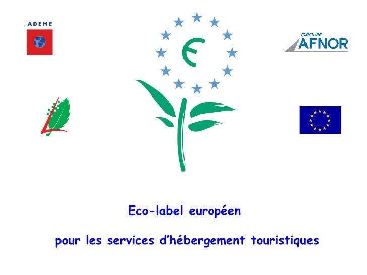Eco-label européen  pour les services d'hébergement touristiques