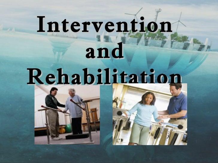 Intervention     andRehabilitation