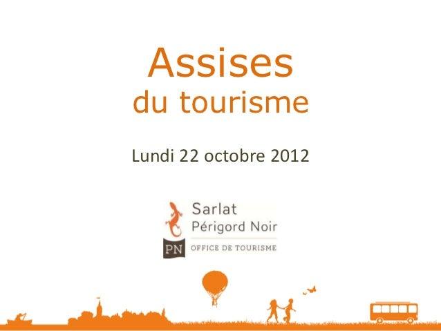 Assisesdu tourismeLundi 22 octobre 2012