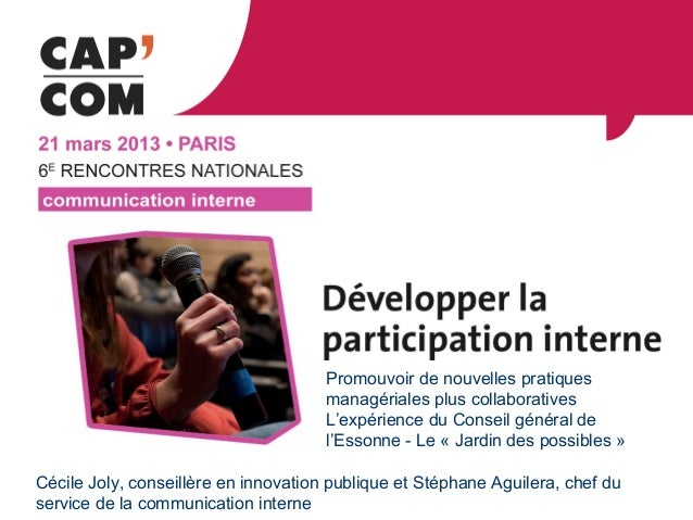 Promouvoir de nouvelles pratiques                                      managériales plus collaboratives                   ...