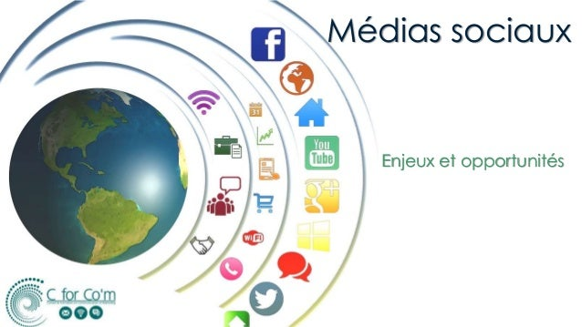 Médias sociaux Enjeux et opportunités