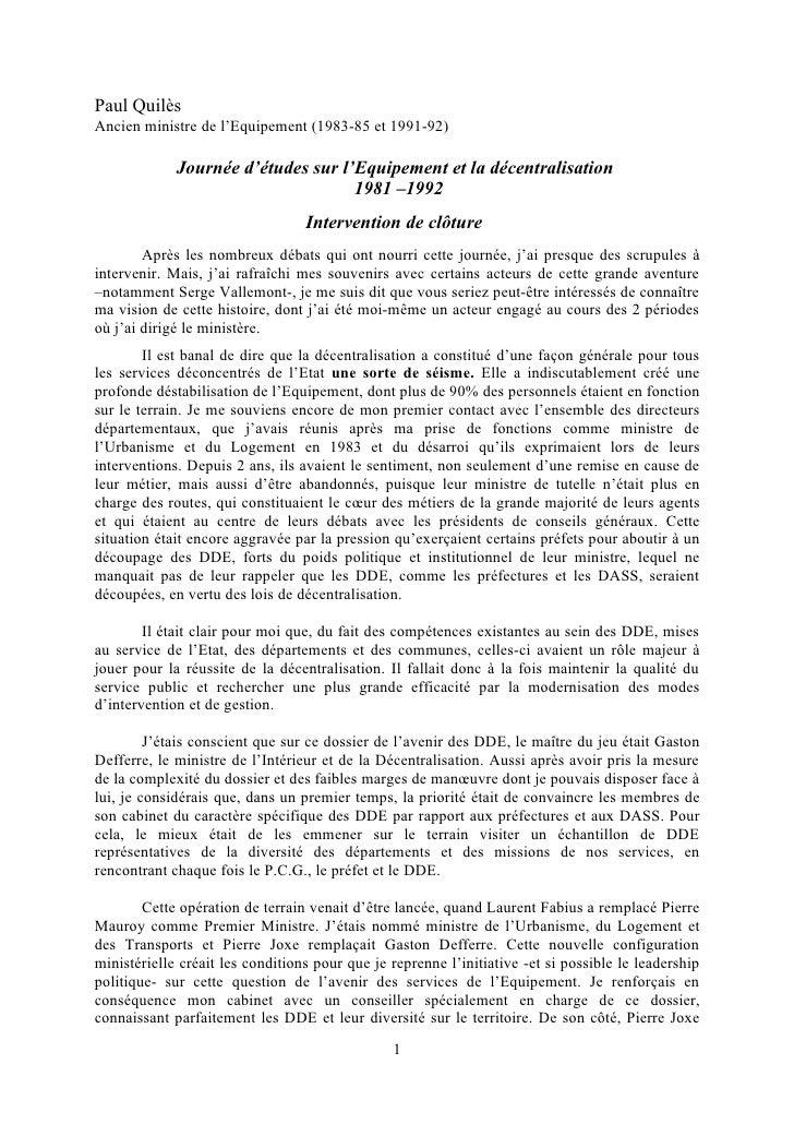 Paul Quilès Ancien ministre de l'Equipement (1983-85 et 1991-92)               Journée d'études sur l'Equipement et la déc...