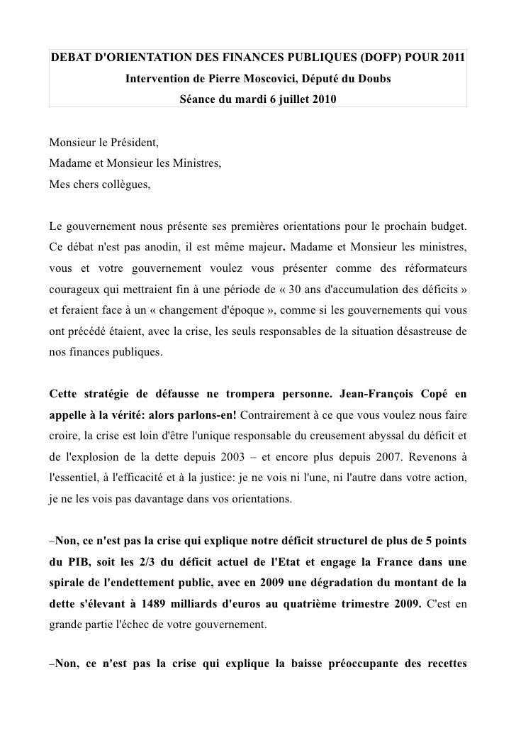 DEBAT D'ORIENTATION DES FINANCES PUBLIQUES (DOFP) POUR 2011                  Intervention de Pierre Moscovici, Député du D...