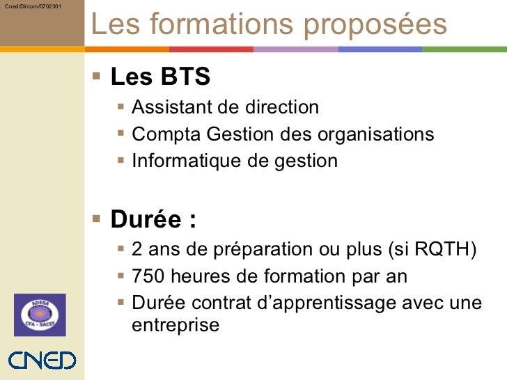 Les formations proposées  <ul><li>Les BTS </li></ul><ul><ul><li>Assistant de direction </li></ul></ul><ul><ul><li>Compta G...
