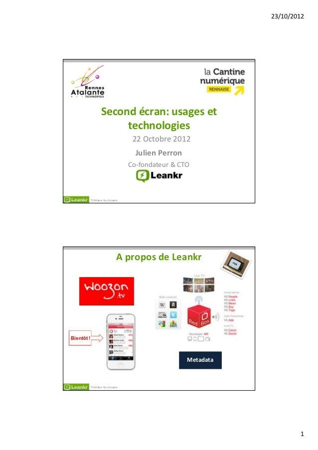 23/10/2012                   Second écran: usages et                        technologies                                  ...