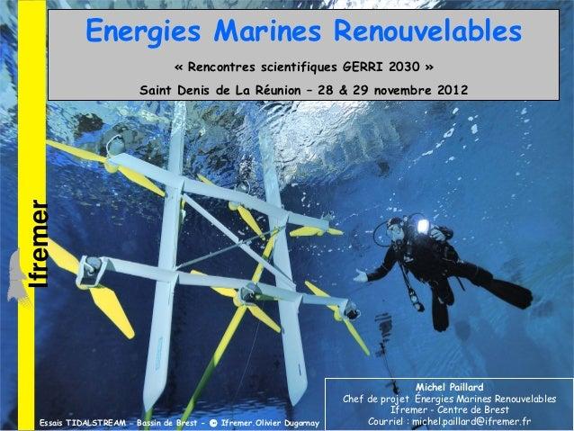 Energies Marines Renouvelables                                  « Rencontres scientifiques GERRI 2030 »                   ...