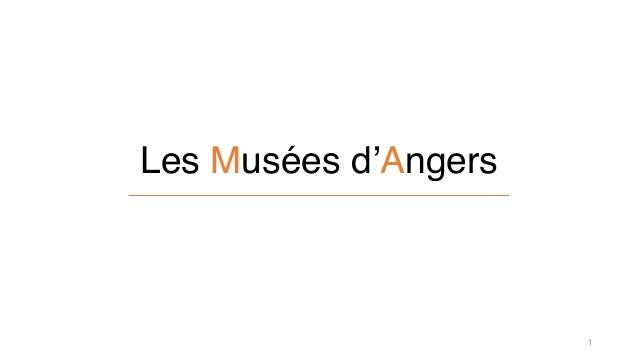 Les Musées d'Angers  1
