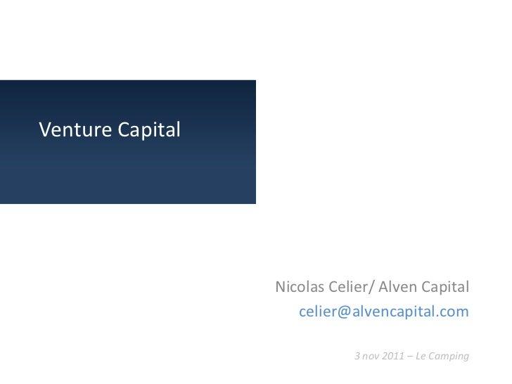 Venture Capital                  Nicolas Celier/ Alven Capital                     celier@alvencapital.com                ...