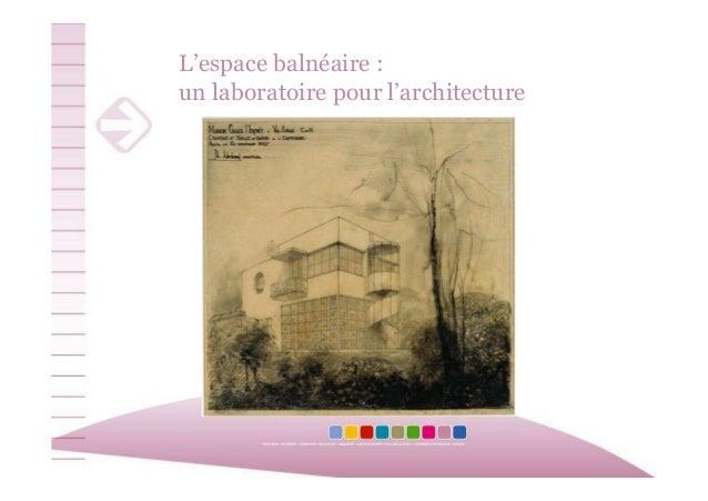 L'espace balnéaire : un laboratoire pour l'architecture