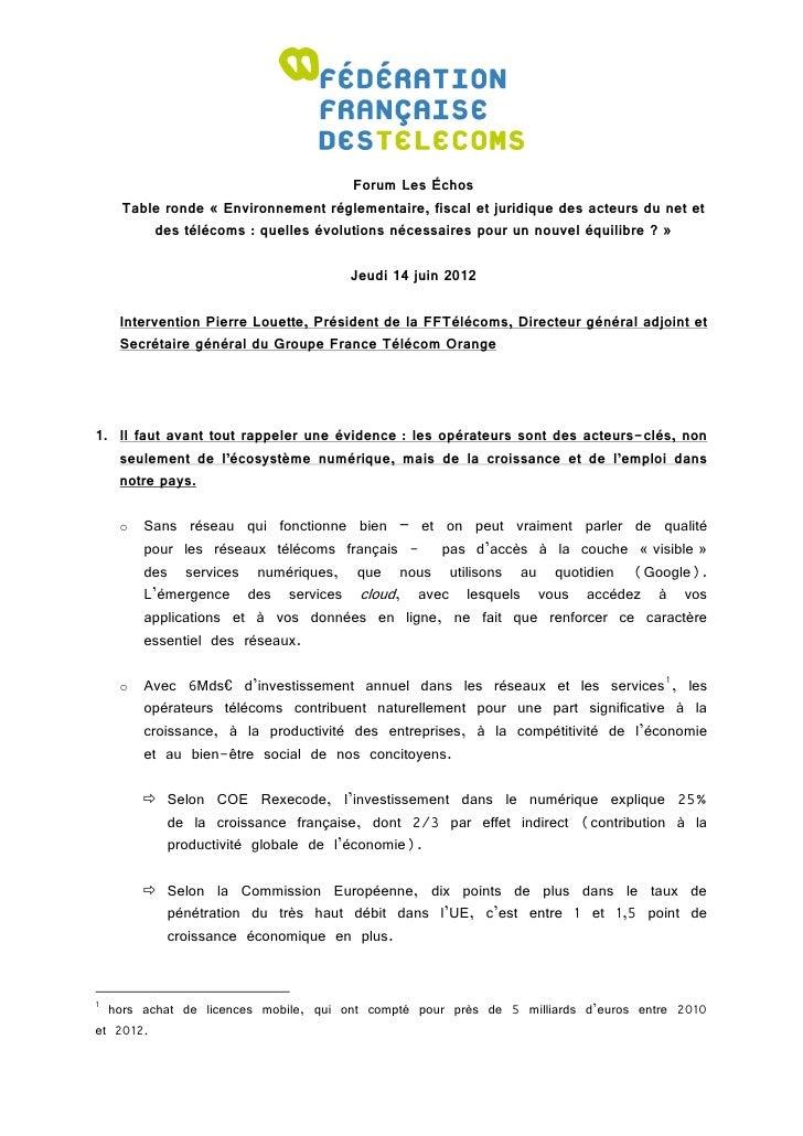 Forum Les Échos    Table ronde « Environnement réglementaire, fiscal et juridique des acteurs du net et        des télécom...