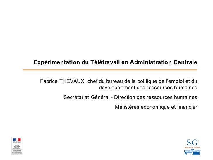 Fabrice THEVAUX, chef du bureau de la politique de l'emploi et du développement des ressources humaines Secrétariat Généra...