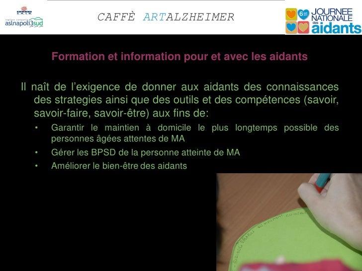CAFFÈ ARTALZHEIMER      Formation et information pour et avec les aidantsIl naît de l'exigence de donner aux aidants des c...
