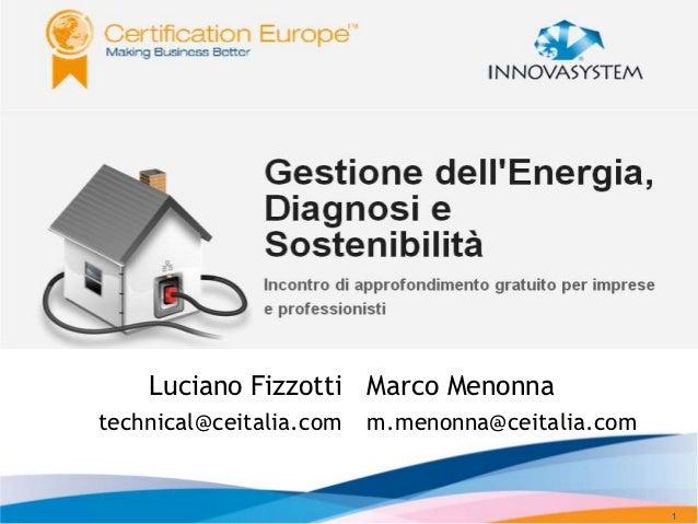 The Hub Milano 31/10/2012        Luciano Fizzotti Marco Menonna    technical@ceitalia.com   m.menonna@ceitalia.com        ...