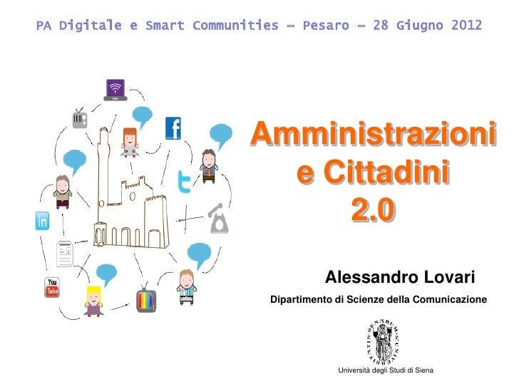PA Digitale e Smart Communities – Pesaro – 28 Giugno 2012                           Amministrazioni                       ...