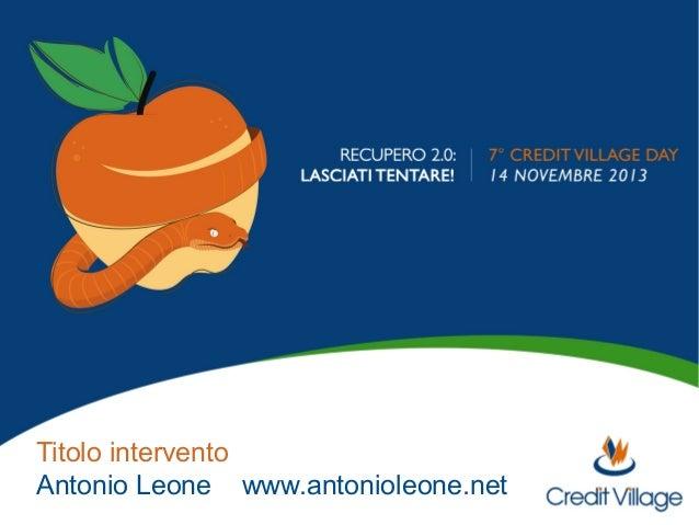 Titolo intervento  Antonio Leone www.antonioleone.net