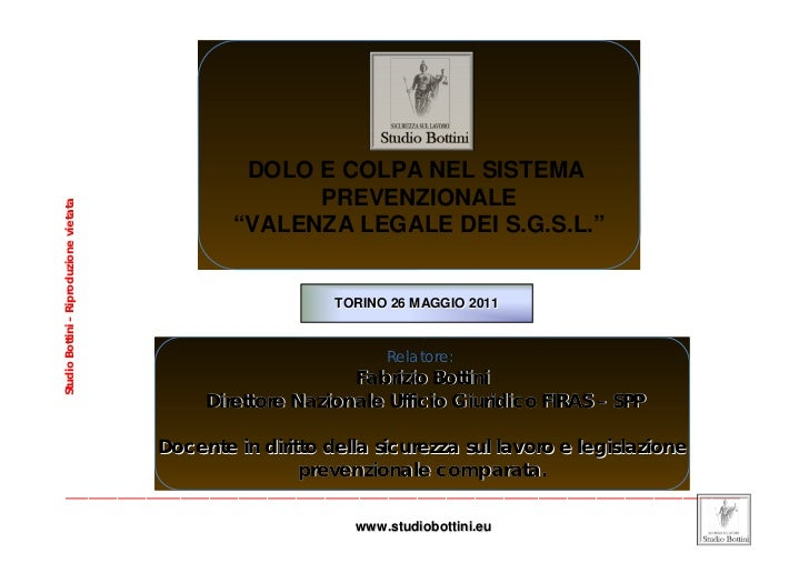 DOLO E COLPA NEL SISTEMA                                                      PREVENZIONALEStudio Bottini – Riproduzione v...