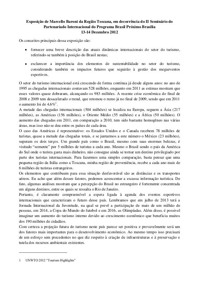 Exposição de Marcello Baroni da Região Toscana, em decorrência do II Seminário do             Partenariado Internacional d...