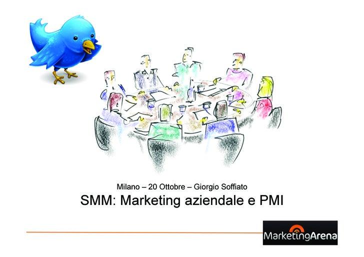 Milano – 20 Ottobre – Giorgio Soffiato  SMM: Marketing aziendale e PMI