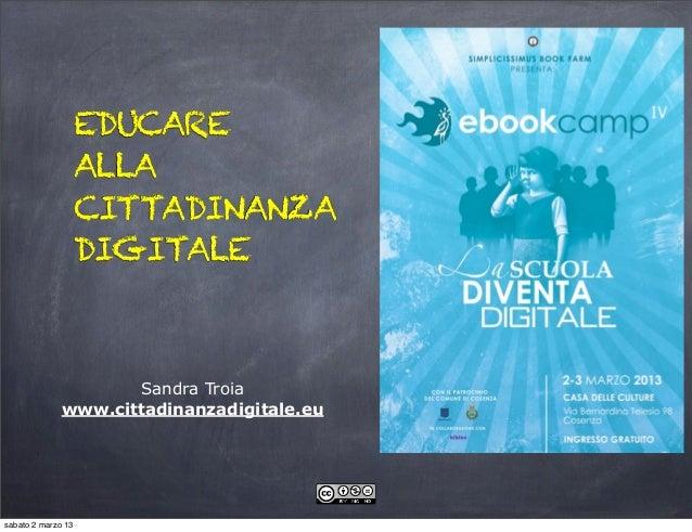 EDUCARE                    ALLA                    CITTADINANZA                    DIGITALE                      Sandra Tr...