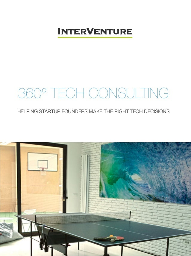 360° TECH CONSULTING! HELPING STARTUP FOUNDERS MAKE THE RIGHT TECH DECISIONS