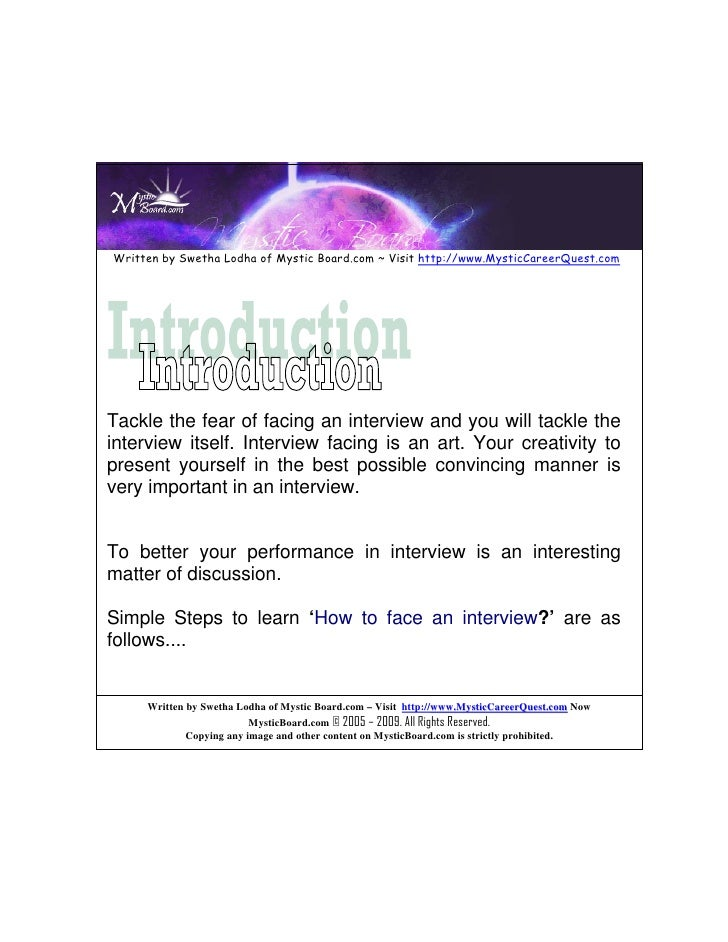 Written by Swetha Lodha of Mystic Board.com ~ Visit http://www.MysticCareerQuest.com     Tackle the fear of facing an inte...
