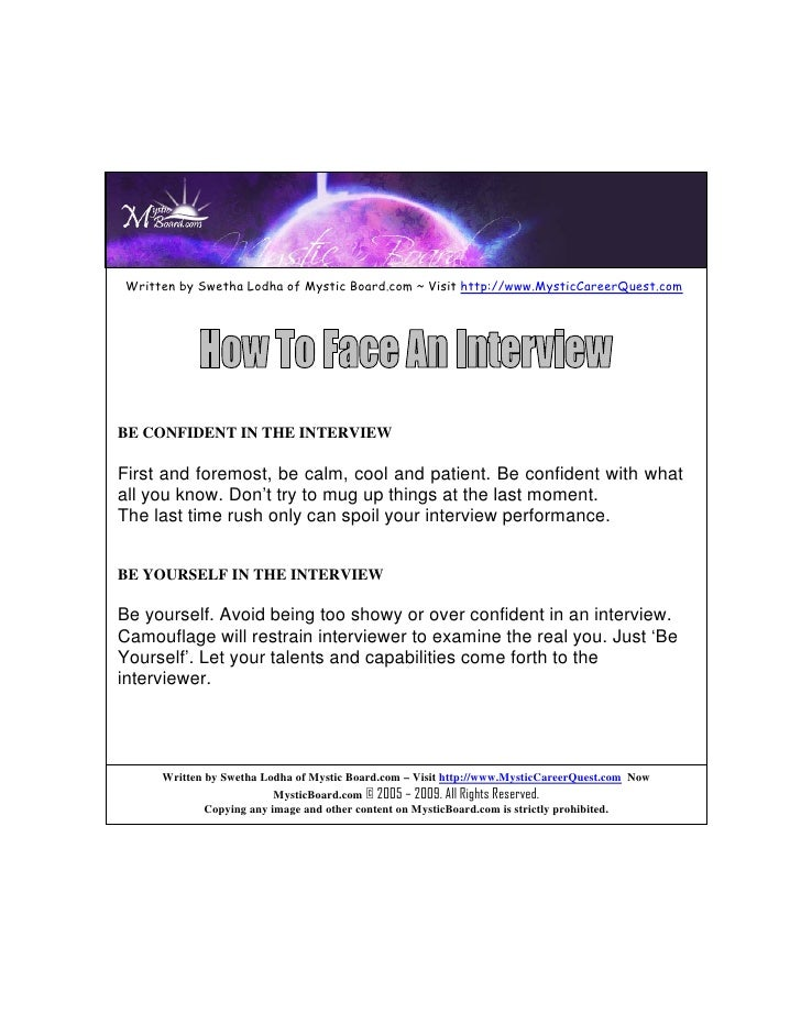 Written by Swetha Lodha of Mystic Board.com ~ Visit http://www.MysticCareerQuest.com     BE CONFIDENT IN THE INTERVIEW  Fi...