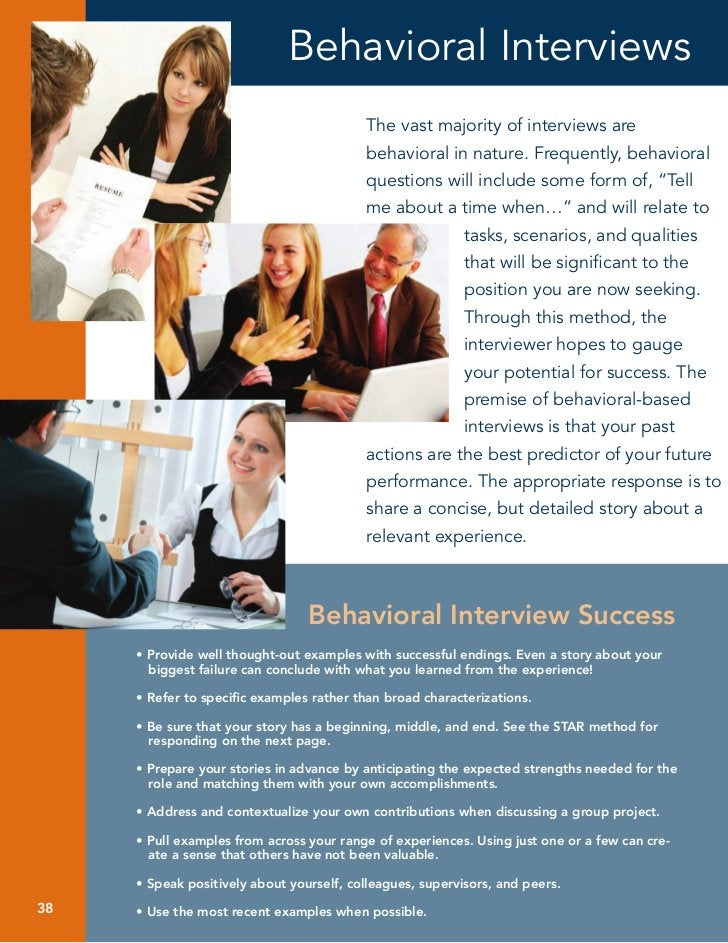Behavioral Interviews                                          The vast majority of interviews are                        ...
