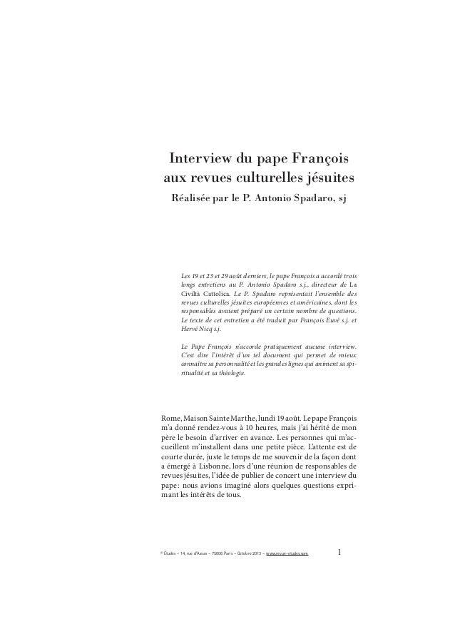 1© Études – 14, rue d'Assas – 75006 Paris – Octobre 2013 – www.revue-etudes.com Les 19 et 23 et 29 août derniers, le pape ...