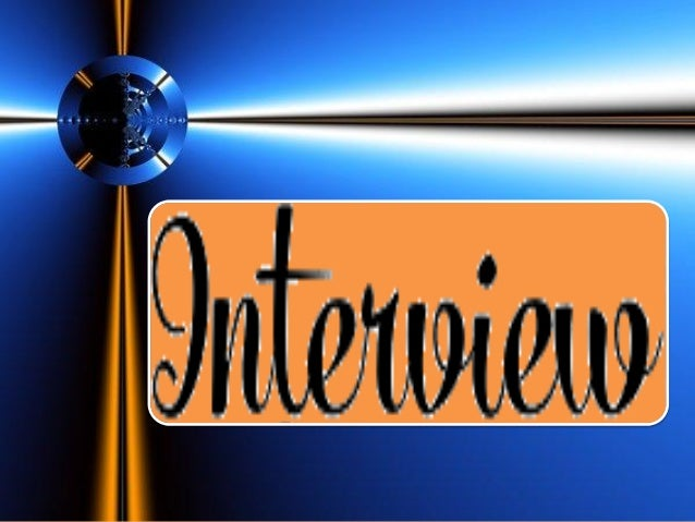 Informal. The interview is guided only by a number of significant points to which the conduct of the interview is centered...