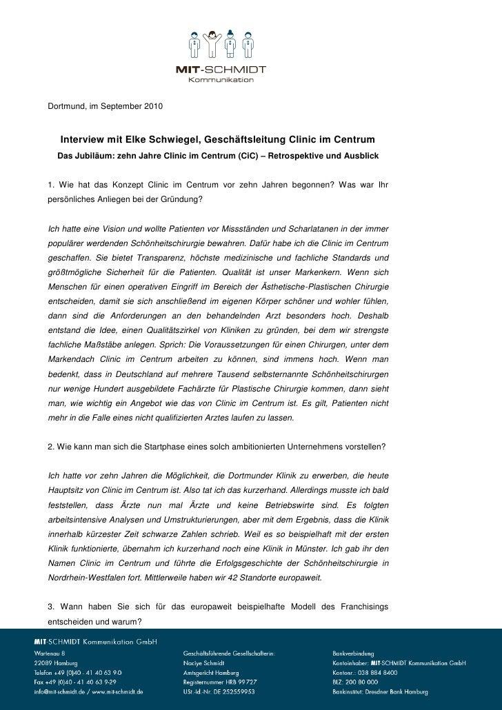 Dortmund, im September 2010   Interview mit Elke Schwiegel, Geschäftsleitung Clinic im Centrum  Das Jubiläum: zehn Jahre C...