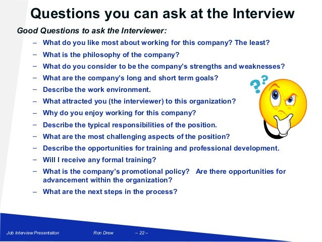 Attractive ... 22. Good Questions To Ask The Interviewer: U2013 What Do You Like Most ...