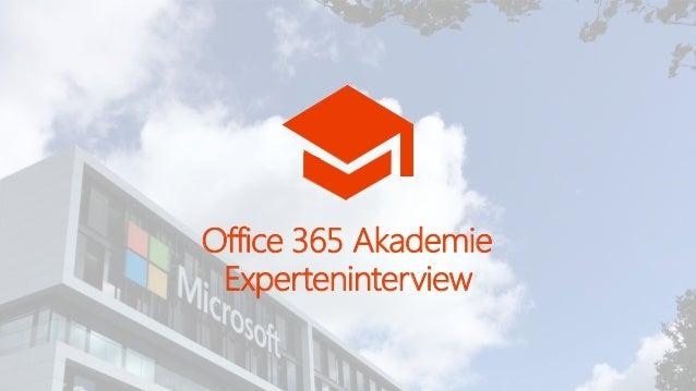 Office 365 Akademie Experteninterview