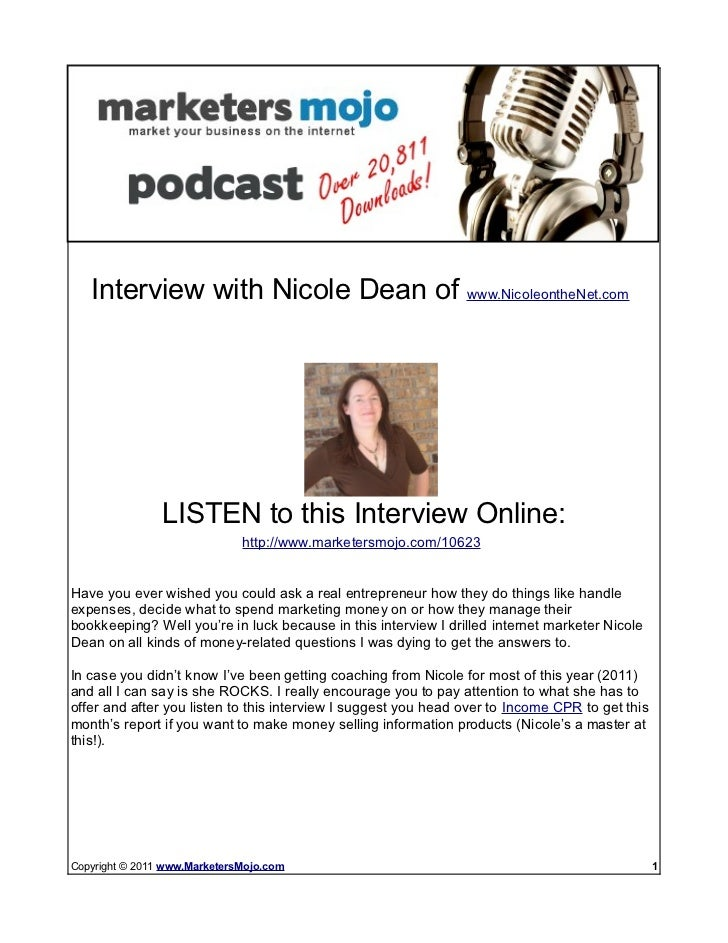 Check out more podcast episodes at ---> www.MarketersMojo.com/talk-radio   Interview with Nicole Dean of www.NicoleontheNe...