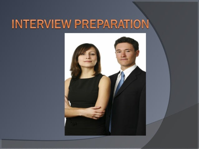 Before The Interview       Research the potential employer Review the job description and be able to match your experi...