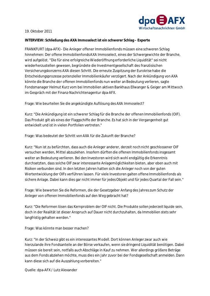 19. Oktober 2011INTERVIEW: Schließung des AXA Immoselect ist ein schwerer Schlag – ExperteFRANKFURT (dpa-AFX) - Die Anlege...