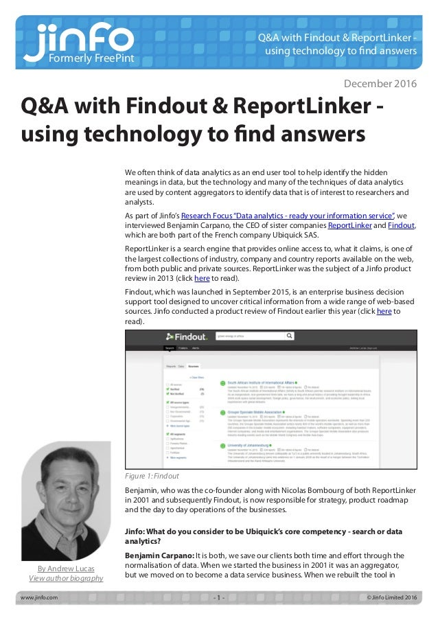 Formerly FreePint www.jinfo.com		 © Jinfo Limited 2016- 1 - Q&A with Findout & ReportLinker - using technology to find ans...