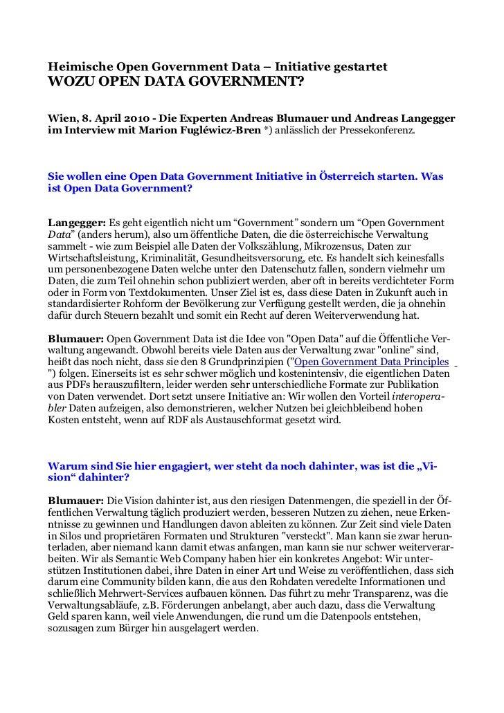 Heimische Open Government Data – Initiative gestartet WOZU OPEN DATA GOVERNMENT?  Wien, 8. April 2010 - Die Experten Andre...