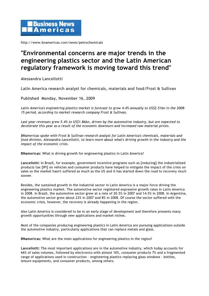 """http://www.bnamericas.com/news/petrochemicals   """"Environmental concerns are major trends in the engineering plastics secto..."""