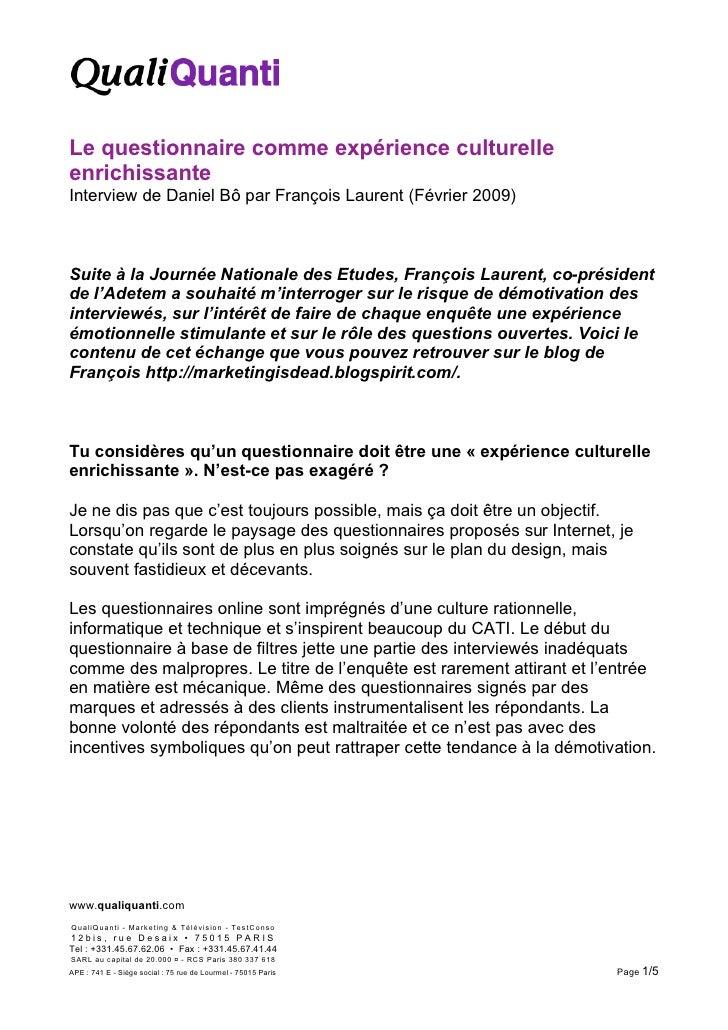 Le questionnaire comme expérience culturelle enrichissante Interview de Daniel Bô par François Laurent (Février 2009)    S...