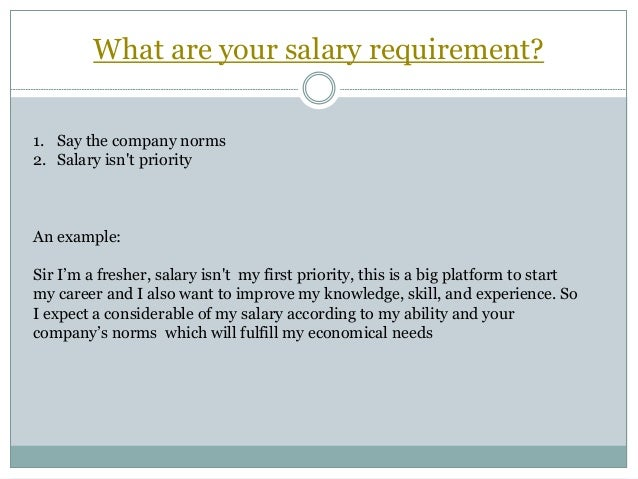 my salary requirement is