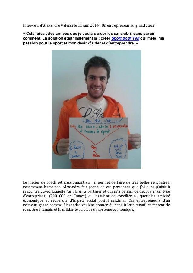Interview d'Alexandre Valensi le 11 juin 2014 : Un entrepreneur au grand cœur ! « Cela faisait des années que je voulais a...