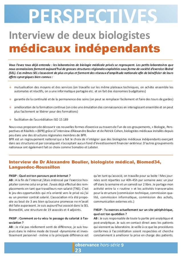 PERSPECTIVES  Interview de deux biologistes  médicaux indépendants  Vous l'avez tous déjà entendu : les laboratoires de bi...