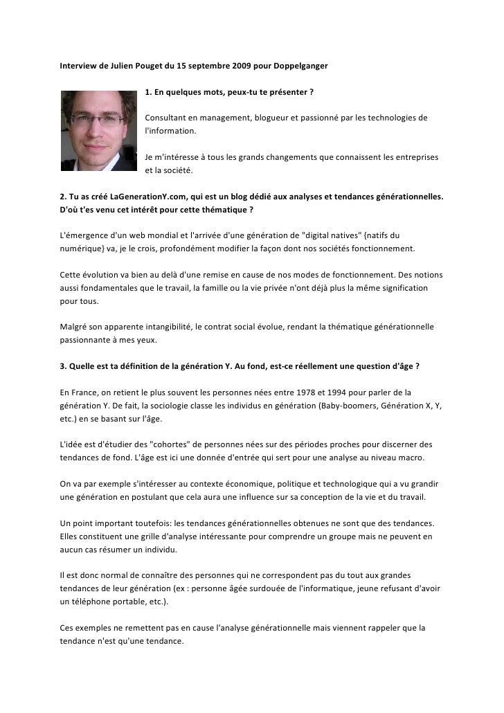 Interview de Julien Pouget du 15 septembre 2009 pour Doppelganger                        1. En quelques mots, peux-tu te p...