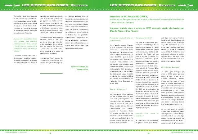 18 19 LES BIOTECHNOLOGIES: ParcoursLES BIOTECHNOLOGIES: Parcours Roche, j'ai intégré il y a deux ans le secteur Production...