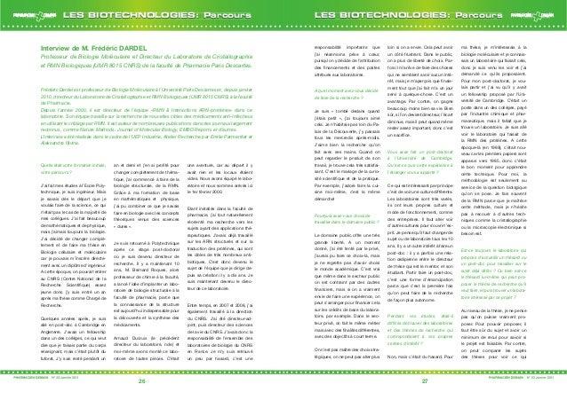 26 27 LES BIOTECHNOLOGIES: ParcoursLES BIOTECHNOLOGIES: Parcours Interview de M. Frédéric DARDEL Professeur de Biologie Mo...