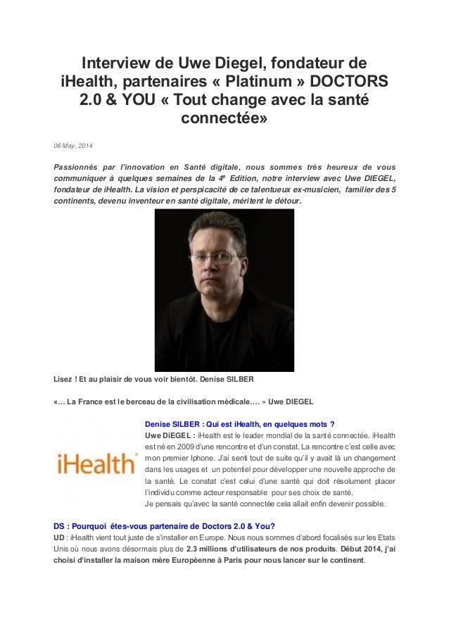 Interview de Uwe Diegel, fondateur de iHealth, partenaires « Platinum » DOCTORS 2.0 & YOU « Tout change avec la santé conn...