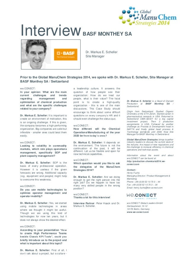 Interview  BASF MONTHEY SA  Dr. Markus E. Scheller Site Manager  Prior to the Global ManuChem Strategies 2014, we spoke wi...