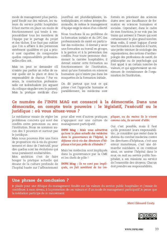 www.inph.org 39 mode de management plus partici- patif fondé sur des valeurs, les va- leurs du service public hospitalier....